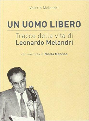 Un-uomo-libero-Tracce-Leonardo-Melandri